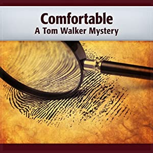 Comfortable: A Tom Walker Mystery | [Deaver Brown]
