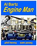 img - for AL BARTZ Engine Man book / textbook / text book
