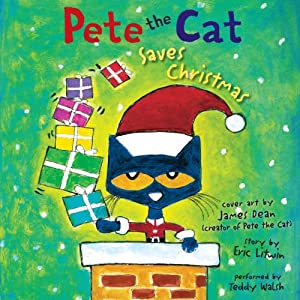 Pete the Cat Saves Christmas Audiobook