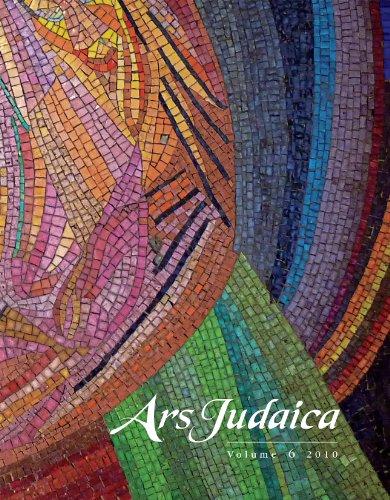 Ars Judaica, Volume 6: The Bar-Ilan Journal of Jewish Art