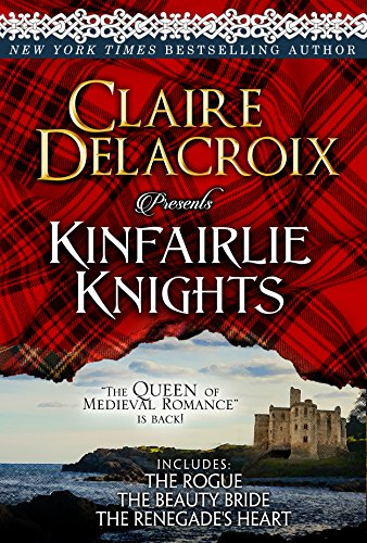 Claire Delacroix - Kinfairlie Knights: The First Book in Each Series