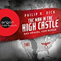 The Man in the High Castle: Das Orakel vom Berge Hörbuch von Philip K. Dick Gesprochen von: Richard Barenberg