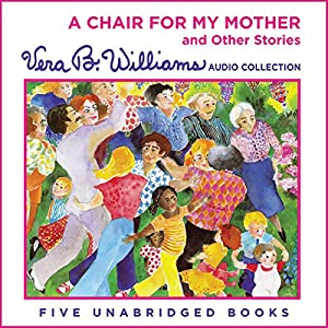A Chair for My Mother and Other Stories Audiobook