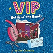 VIP: Battle of the Bands | Jen Calonita, Kristen Gudsnuk - artist