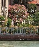 Gardens of Venice and the Veneto