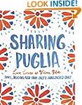 Sharing Puglia: Delicious, Simple Foo...