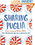 Sharing Puglia: Simple, Delicious Foo...