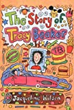 Jacqueline Wilson The Story Of Tracy Beaker :