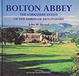 img - for Bolton Abbey the Yorkshire Estate of the Dukes of Devonshire book / textbook / text book