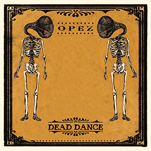 Opez-Dead Dance-CD-FLAC-2015-FORSAKEN Download