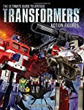 img - for The Ultimate Guide to Vintage Transformers Action Figures book / textbook / text book