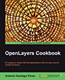 OpenLayers Cookbook (Quick Answers to Common Problems)