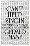 Can't Help Singin' (0879513624) by Mast, Gerald