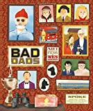 img - for Wes Anderson Collection: Bad Dads: Art Inspired by the Films of Wes Anderson book / textbook / text book