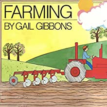 Farming Audiobook by Gail Gibbons Narrated by Jon Bennett
