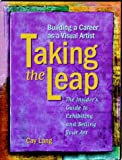 img - for Taking the Leap: Building a Career As a Visual Artist book / textbook / text book