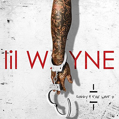 Sorry 4 the Wait 2 by Lil Wayne (Lil Wayne Sorry For The compare prices)