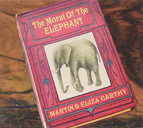 Martin And Eliza Carthy-The Moral Of The Elephant-CD-FLAC-2014-mwndX Download