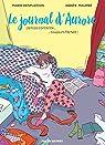 Le Journal d'Aurore, tome 1 : Jamais contente... Toujours f�ch�e (BD) par Desplechin