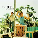 Songtexte von The Dø - A Mouthful