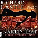 Naked Heat: In der Hitze der Nacht (Nikki Heat 2) Hörbuch von Richard Castle Gesprochen von: David Nathan
