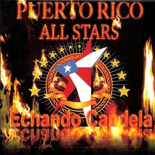 Echando Candela - Puerto Rico All Stars