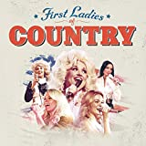 First Ladies of Country [Clean]