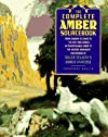 The Complete Amber Sourcebook