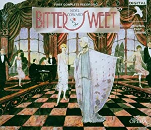 Bitter Sweet (World Premiere Complete Recording)