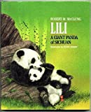 img - for Lili: A Giant Panda of Sichuan book / textbook / text book