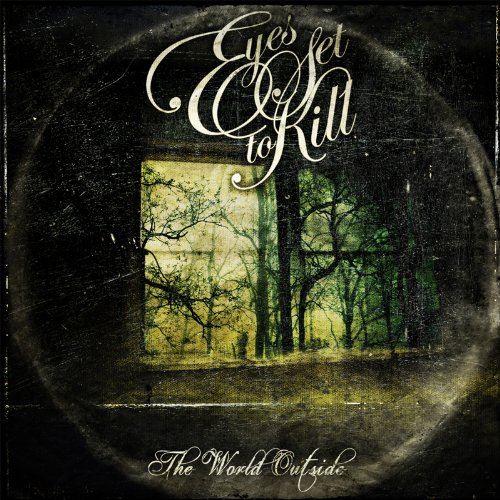 Eyes Set to Kill - The World Outside - Zortam Music
