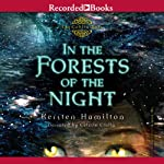 In the Forests of the Night | Kersten Hamilton