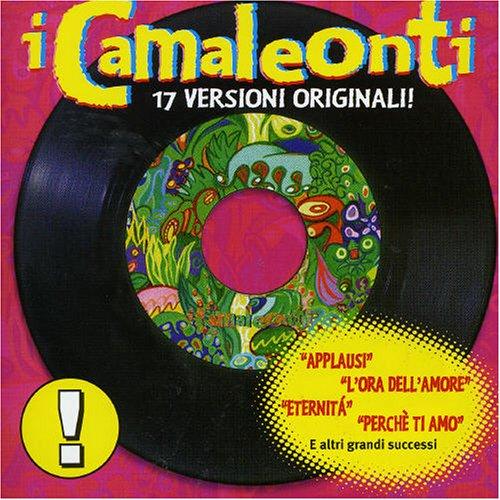 I Camaleonti - I Camaleonti / 17 Versioni Originali - Zortam Music