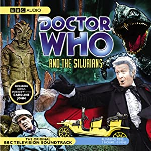 Doctor Who and the Silurians (Dramatised) | [BBC Audio]