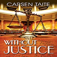 Without Justice Audiobook by Carsen Taite Narrated by Hollis Elizabeth