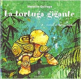 La Tortuga Gigante (Cuentos De La Selva): Amazon.es