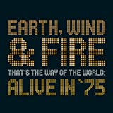 echange, troc Earth Wind & Fire - That's the Way of the World: Alive in 75