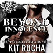 Beyond Innocence: Beyond, Book 6 | Kit Rocha