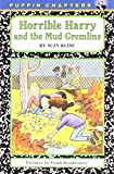 Horrible Harry and the Mud Gremlins (0142401234) by Kline, Suzy