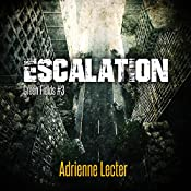 Escalation: Green Fields, Book 3 | Adrienne Lecter