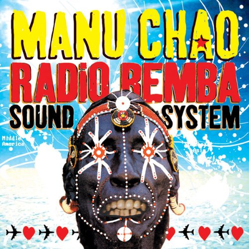 Album Art for Radio Bemba Sound System by Manu Chao