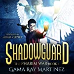 Shadowguard: Pharim War Book 1 | Gama Ray Martinez