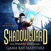 Shadowguard: Pharim War Book 1 | Gama Ray Martinez