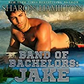 Jake: Band of Bachelors, Book 3 | Sharon Hamilton