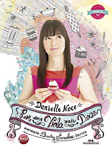 Por uma Vida Mais Doce (Portuguese Edition) by Danielle Noce