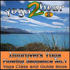 Improvers Yoga Flowing Sequence No.1: Yoga Class and Guide Book | [Sue Fuller]