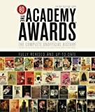 Academy Awards: The Complete Unofficial History Revised and Updated