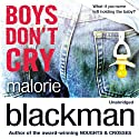 Boys Don't Cry (       UNABRIDGED) by Malorie Blackman Narrated by Joe Jameson, Jack Hawkins