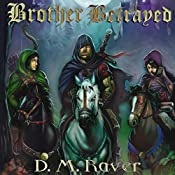 Brother Betrayed: Flight Moon Series | D. M. Raver