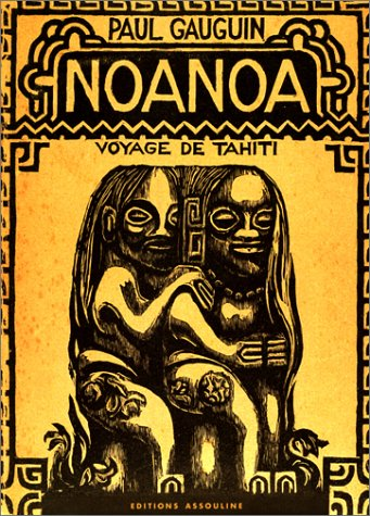 Noa Noa : Voyage de Tahiti